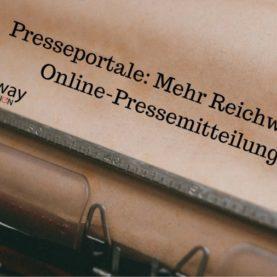 Presseportale Mehr Reichweite für Online-Pressemitteilungen
