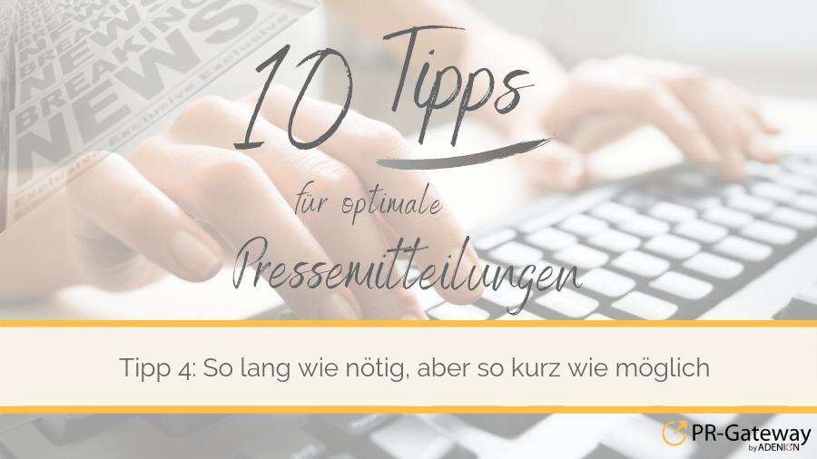 Tipp 4: Die richtige Textlänge einer Online-Pressemitteilung