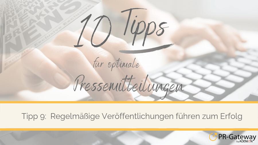 Serie 10 Tipps für optimale Pressemitteilungen 9_Regelmäßige Veröffentlichungen
