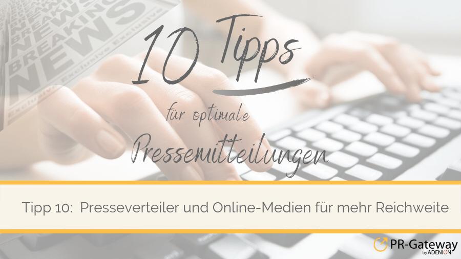 Tipp 10: Pressemitteilungen online verteilen