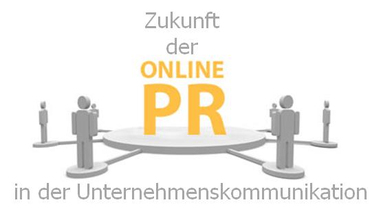 Zukunft der Online-PR