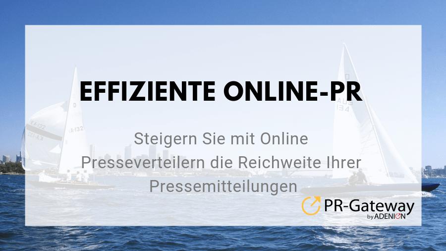 Effiziente Online-PR: Steigern Sie mit Online Presseverteilern die Reichweite Ihrer Pressemitteilungen