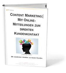 """Cover des Praxisleitfadens """"Content Marketing - Mit Online-Mitteilungen zum direkten Kundenkontakt"""""""