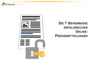 """Online-Seminar: """"Die 7 Geheimnisse erfolgreicher Online-Pressemitteilungen"""""""
