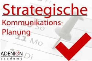 "Online-Seminar: ""Strategische Kommunikationsplanung"""