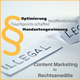 Content Marketing für Rechtsanwälte