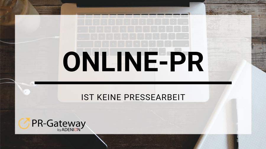 Online-PR ist keine Pressearbeit