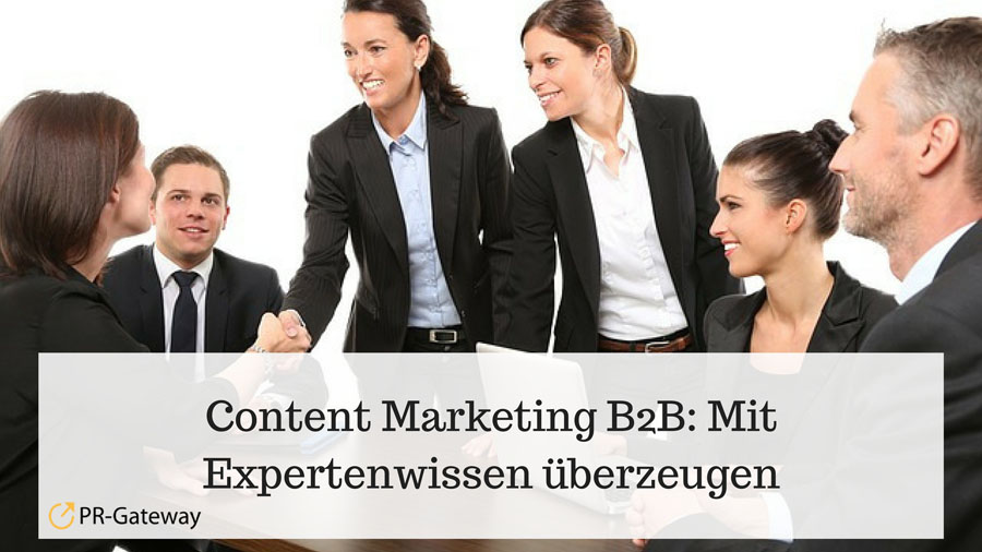 Content Marketing B2B Mit Expertenwissen überzeugen