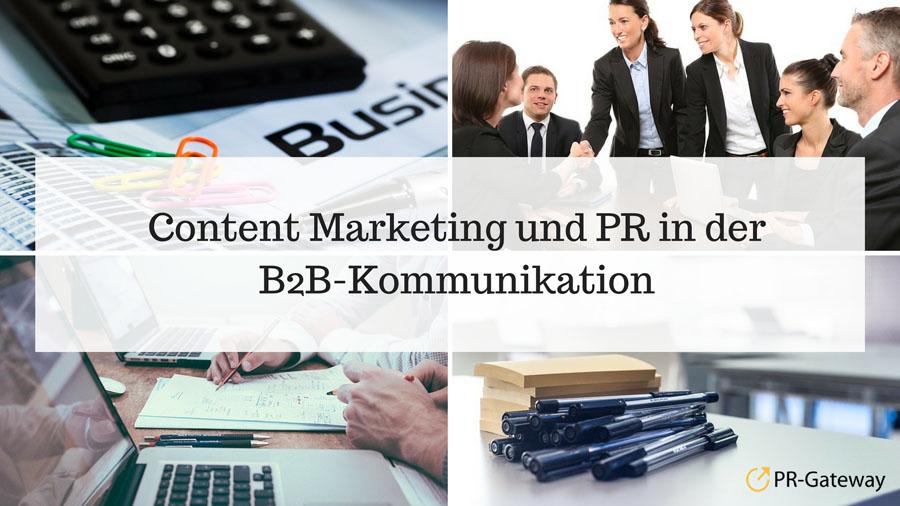 Content Marketing und PR in der B2B-Kommunikation