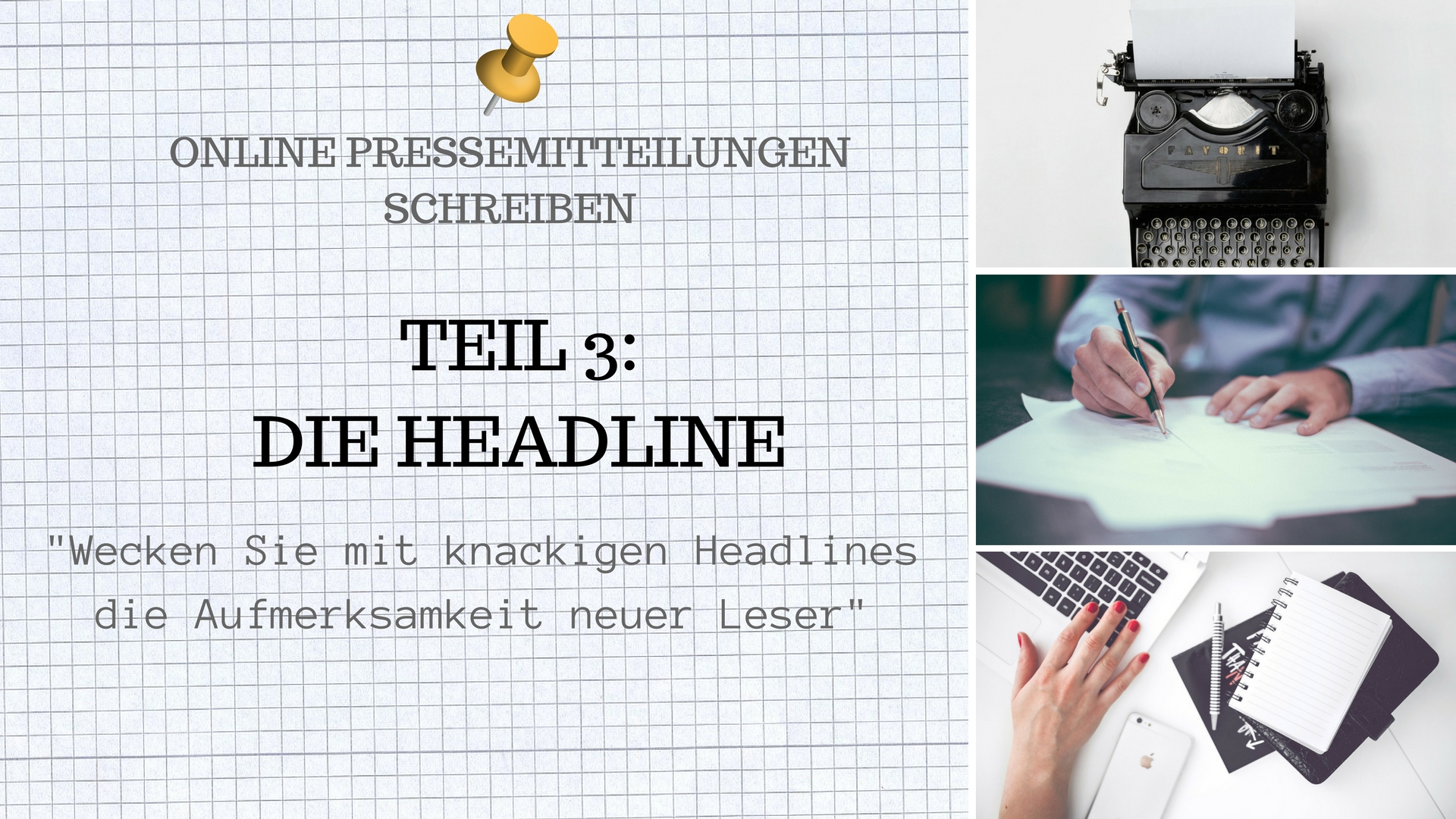 Optimale Online Pressemitteilungen schreiben Teil 3 Die Headline
