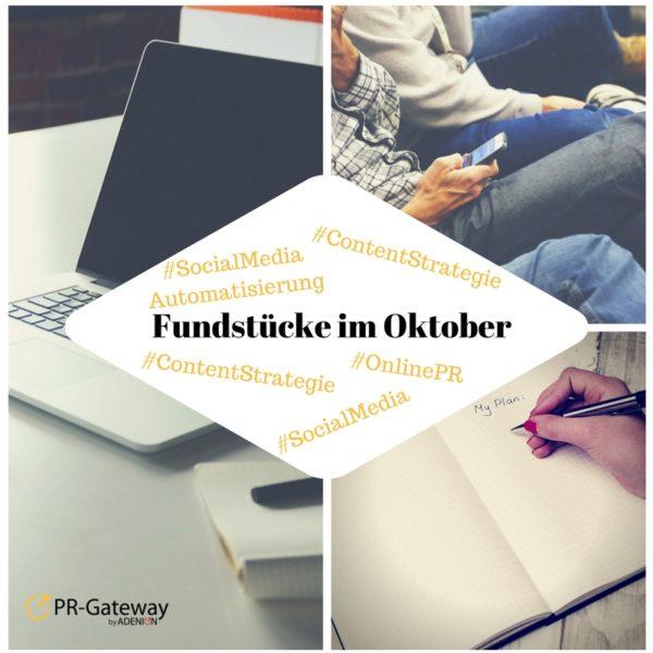 Fundstücke Oktober Online PR und Content Marketing