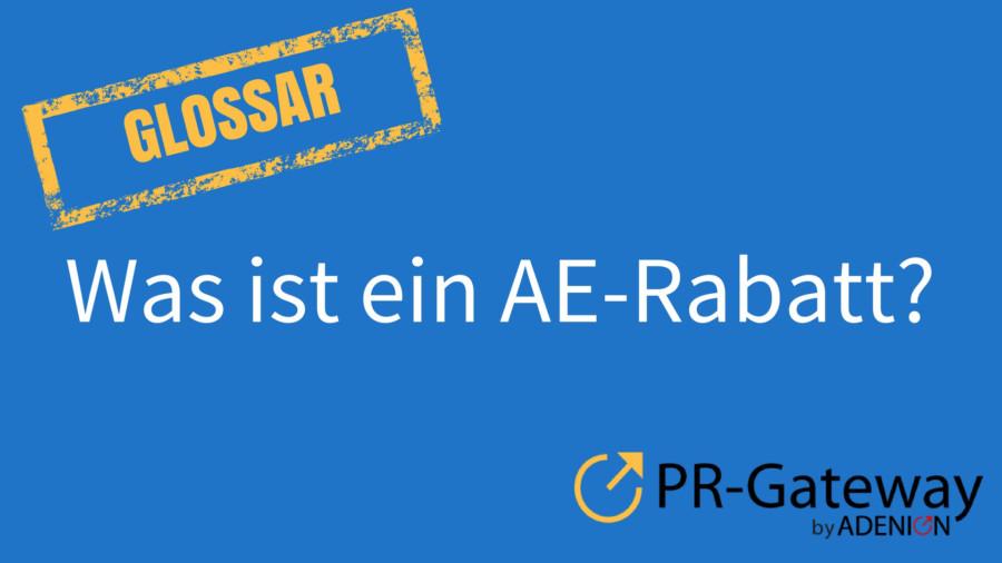 Was ist ein AE-Rabatt?