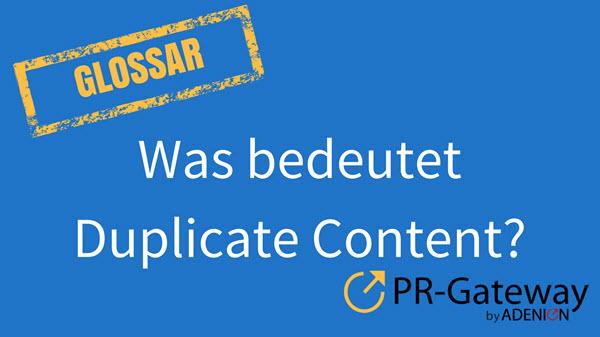 Was bedeutet Duplicate Content?