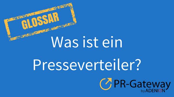 Was ist ein Presseverteiler?