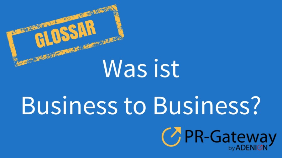 Was ist Business to Business