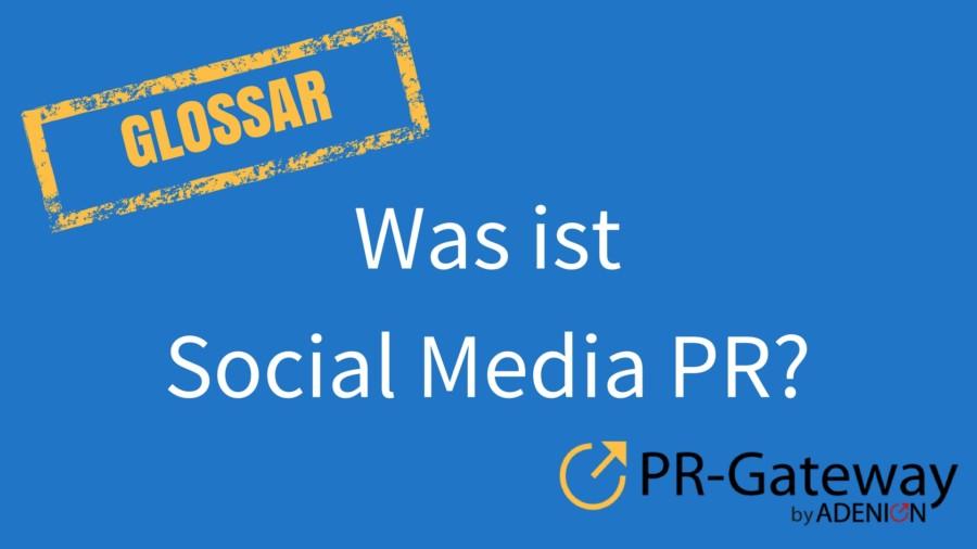 Was ist Social Media PR