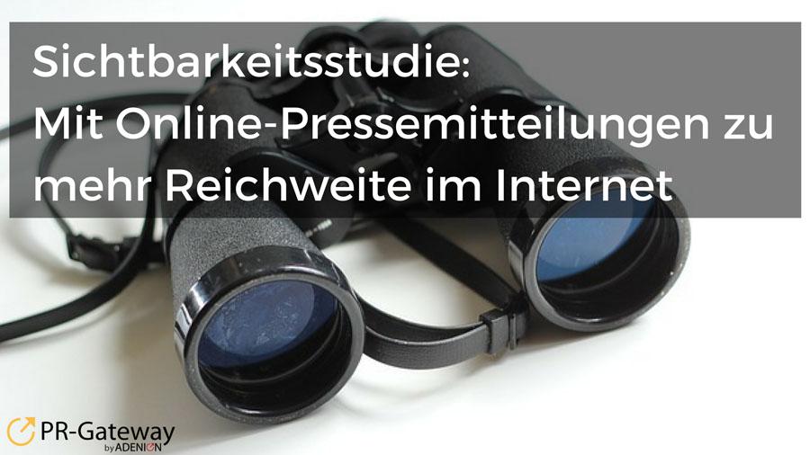 Studie - Mit Online-Pressemitteilungen zu mehr Reichweite im Internet