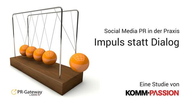 Social Media PR in der Praxis: Impuls statt Dialog