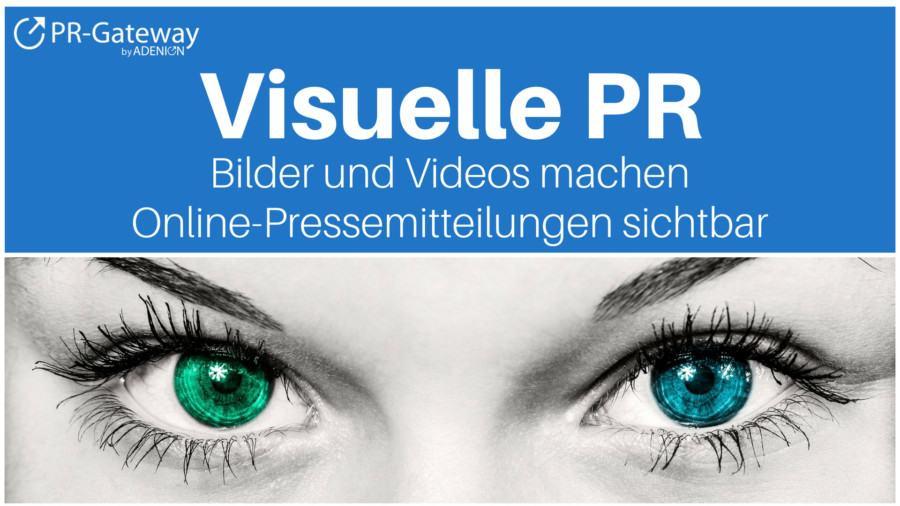 Online-PR - Bilder und Videos für mehr Sichtbarkeit in Pressemitteilungen