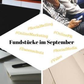 PR-Gateway Fundstücke September 2017 zu #OnlinePR und #SocialMedia