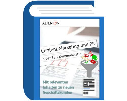 Leitfaden Content Marketing und PR in der B2B-Kommunikation