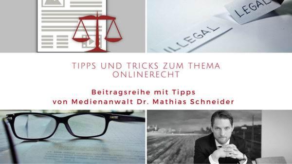 Tipps und Tricks zum Thema Onlinerecht