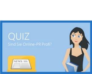 Quiz - Sind Sie Online-PR-Profi?