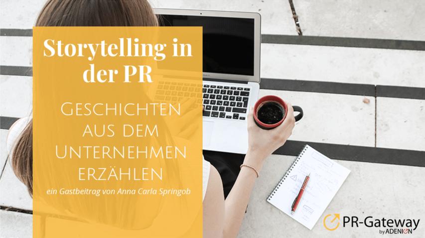 Storytelling in der PR - Geschichten aus dem Unternehmen erzählen. Ein Gastbeitrag von Anna Carla Springob. Foto: Business Academy Ruhr
