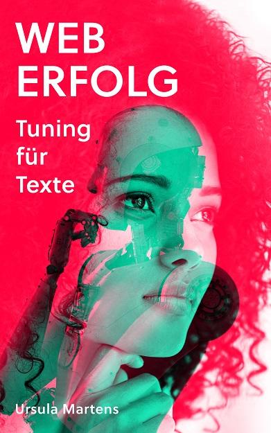 Weberfolg: Tuning für Texte von Ursula Martens