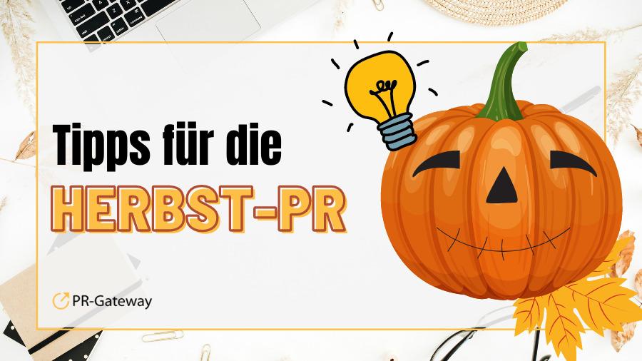Tipps für die Herbst-PR