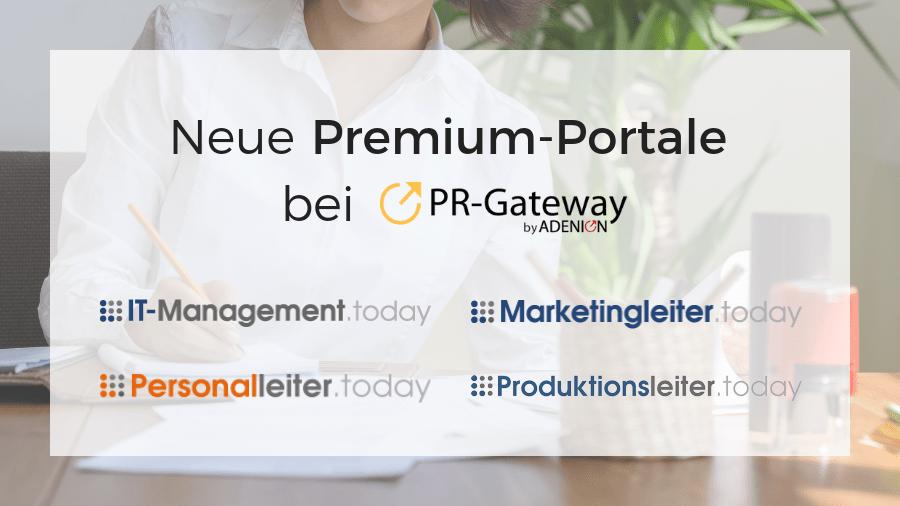 Neue Premium-Portale bei PR-Gateway