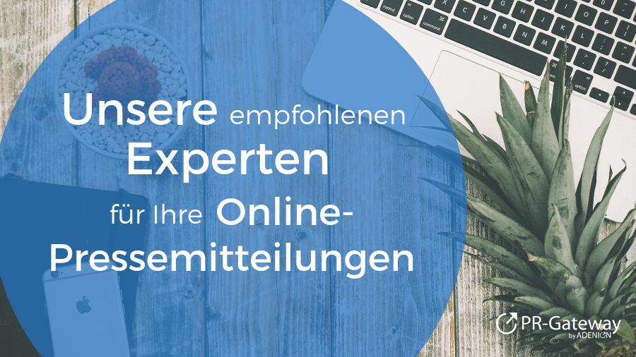 Unsere empfohlenen Experten für Ihre Online-Pressemitteilungen