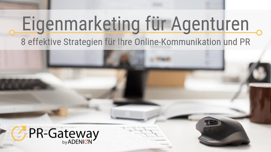 Eigenmarketing für Agenturen