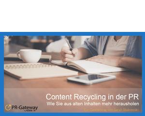 Content Recycling in der PR: Wie Sie aus alten Inhalten mehr herausholen