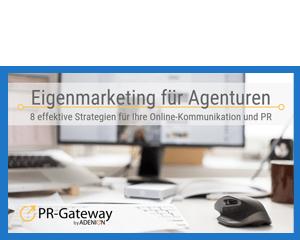 Eigenmarketing für Agenturen: 8 effektive Strategien für Ihre Online-Kommunikation und PR