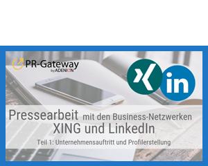 Pressearbeit mit den Business-Netzwerken XING und LinkedIn