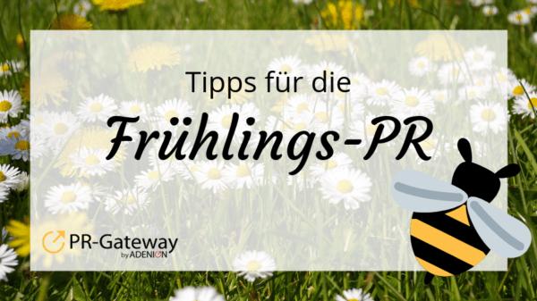Tipps für die Frühlings-PR
