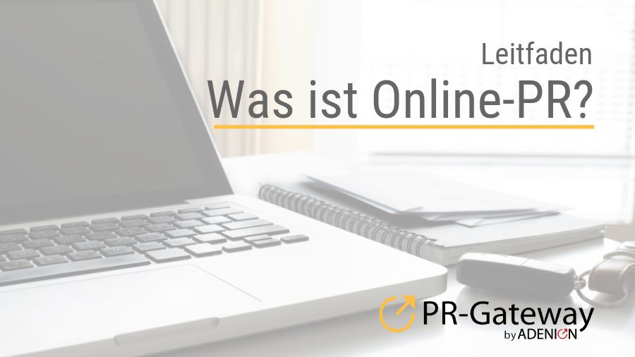Leitfaden - Was ist Online-PR?