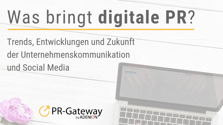 Ratgeber: Was bringt digitale PR?