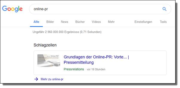 """Nicht nur in den Google-News, sondern auch in der """"normalen"""" Google-Suche können Ihre PR-News gerankt werden. Bei obigem Beispiel wird die Online-Pressemitteilung als von Google gekennzeichnete """"Schlagzeile"""" besonders prominent angezeigt."""