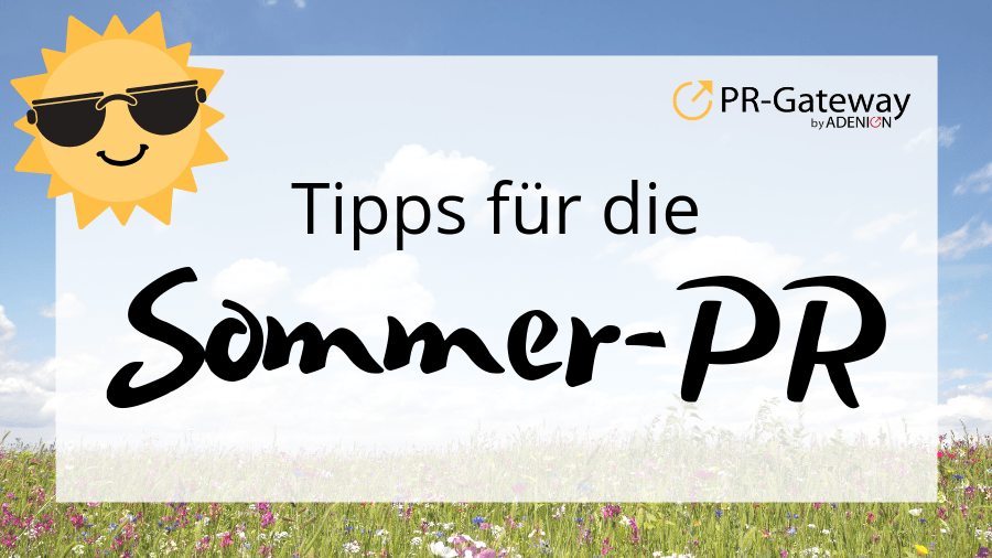 Tipps für die Sommer-PR