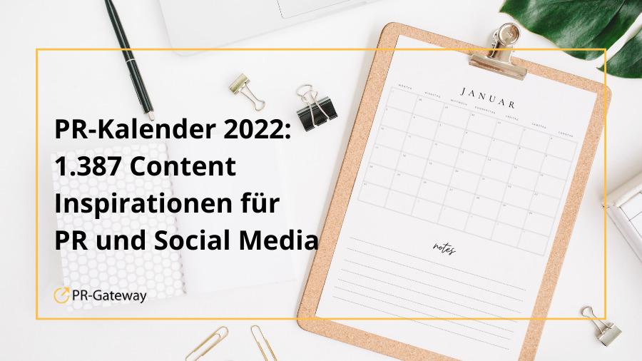 PR-Kalender 2022- Ereignisse, Aktionstage, Content-Ideen