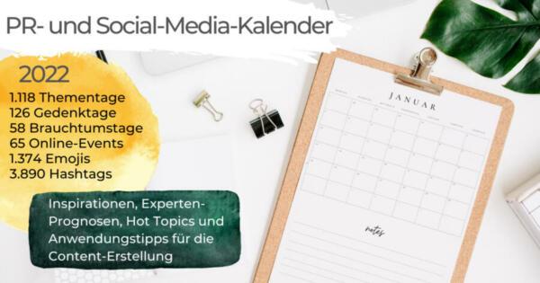 PR- und Social-Media-Kalender 2022 - 1.387 Aktionstage