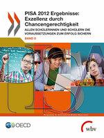 PISA 2012: Chancengleichheit im deutschen Bildungssystem verbessert