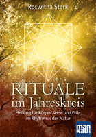 Rituale im Rhythmus der Natur