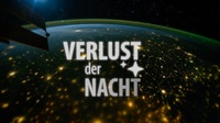 Verlust der Nacht – Loss of the Night
