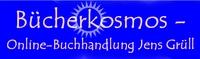 showimage Megashop mit europaweitem Service: Bücherkosmos - Online-Buchhandlung Jens Grüll, jetzt neu mit PayPal und Trusted-Shops-Zertifikat