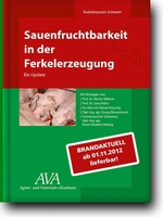 """AVA Update Sauenfruchtbarkeit – das  """"unbedingt"""" Buch der Agrar- und Veterinär- Akademie (AVA) für Schweinefachleute"""
