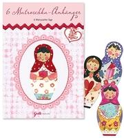 Aktueller Matroschka Trend von Silke Leffler aus dem Grätz Verlag