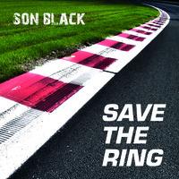 "Rettet den Nürburgring oder ""SAVE THE RING""  – denn Legenden verkauft man nicht!!"